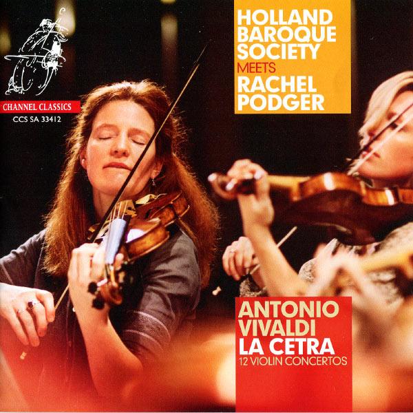"""Holland Baroque - Vivaldi : 12 Violin Concertos - """"La Cetra"""", Op. 9"""
