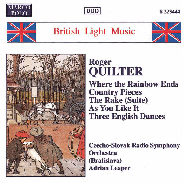 Slovak Radio Symphony Orchestra - QUILTER: Where the Rainbow Ends / Country Pieces