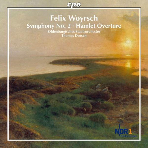 Oldenburg State Orchestra - Woyrsch: Symphony No. 2 - Hamlet Overture