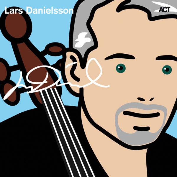 Lars Danielsson - Lars Danielsson Edition