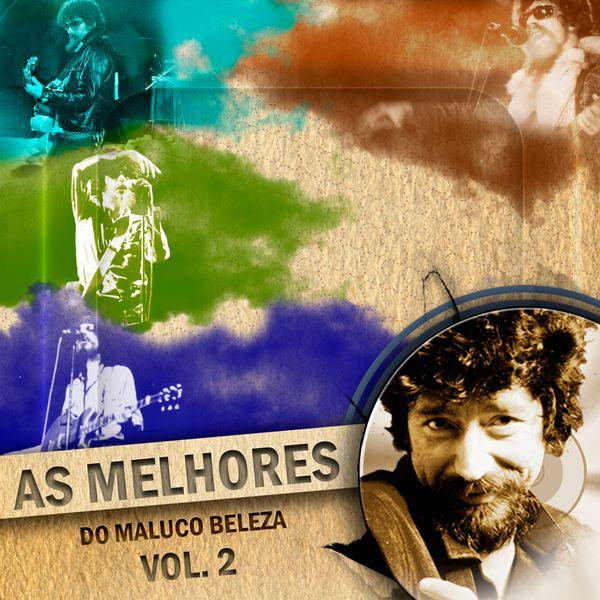 Album As Melhores do Maluco Beleza, Vol. 2 (Ao Vivo) by ...