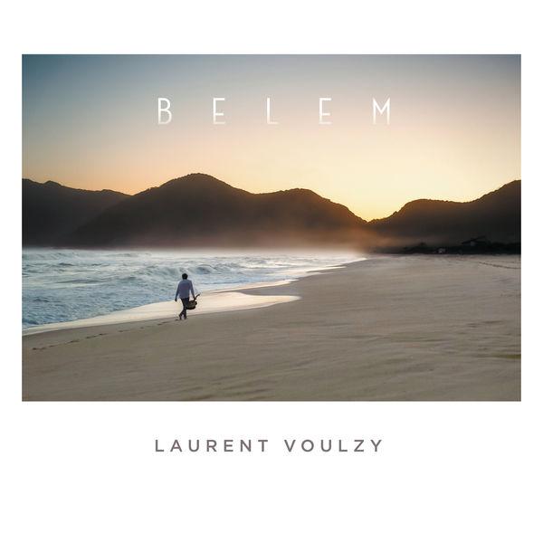 ALBUM VOULZY TÉLÉCHARGER BELEM LAURENT