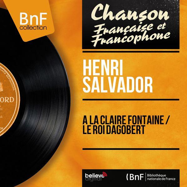 Henri Salvador - À la claire fontaine / Le roi Dagobert (Mono Version)