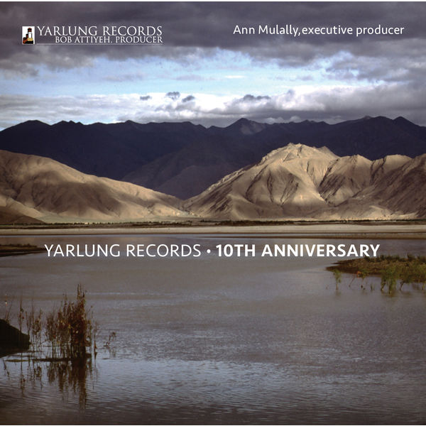 Ciaramella - Yarlung Records: 10th Anniversary