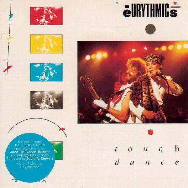 Eurythmics - Touch Dance