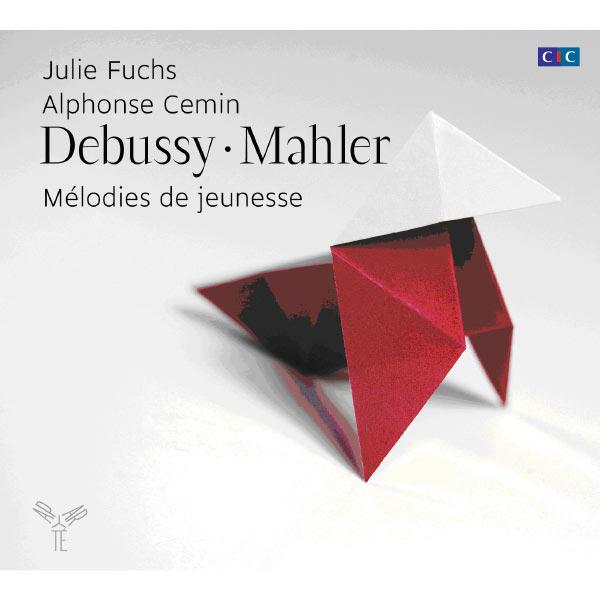 Julie Fuchs - Debussy - Mahler : Mélodies de jeunesse