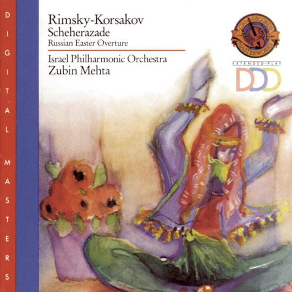 Zubin Mehta - Rimsky-Korsakov: Scheherazade, Op. 35 & Great Russian Easter Overture, Op. 36