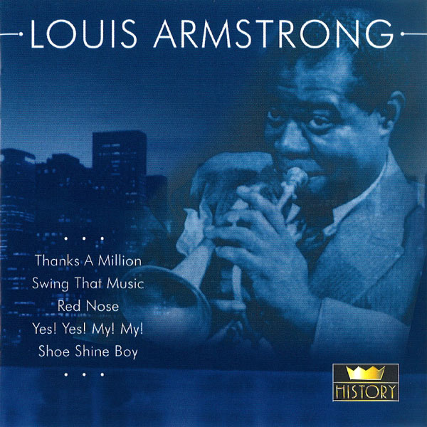 Louis Armstrong - I Hope Gabriel Likes My Music