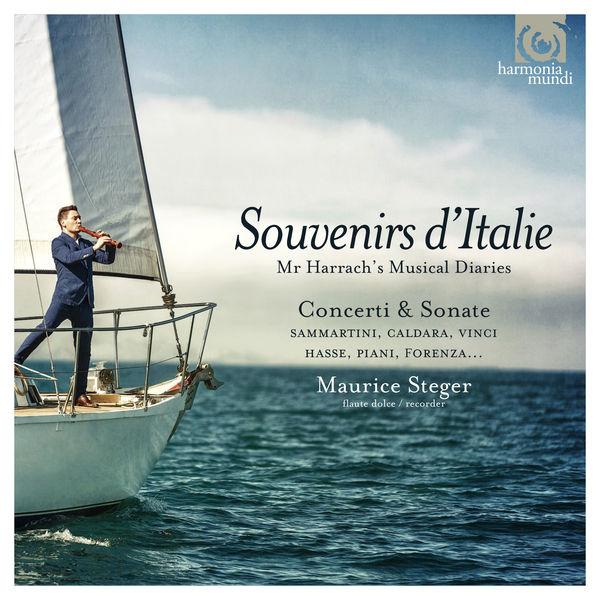 Maurice Steger|Souvenirs d'Italie