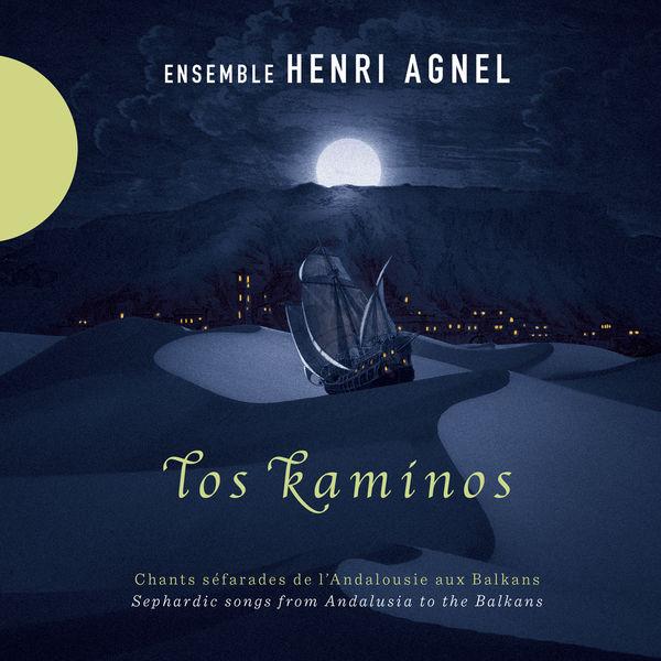 Ensemble Henri Agnel - Los Kaminos