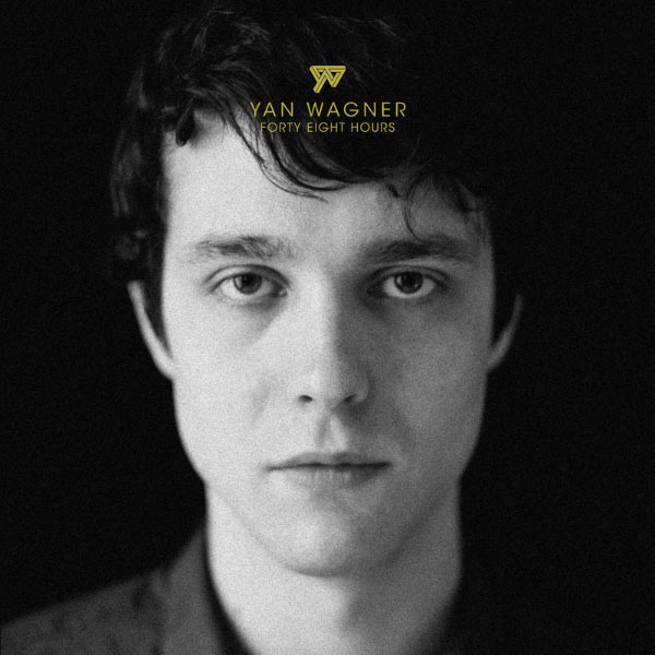 Yan Wagner - Forty Eight Hours