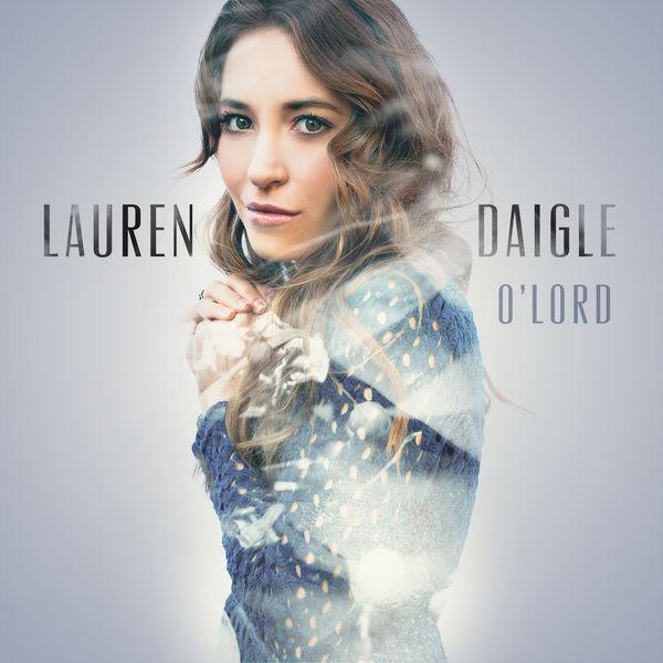 Lauren Daigle - O' Lord