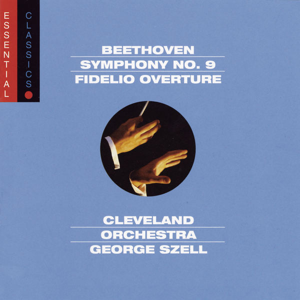 """George Szell - Beethoven: Symphony No. 9 """"Choral"""" & Fidelio Overture"""