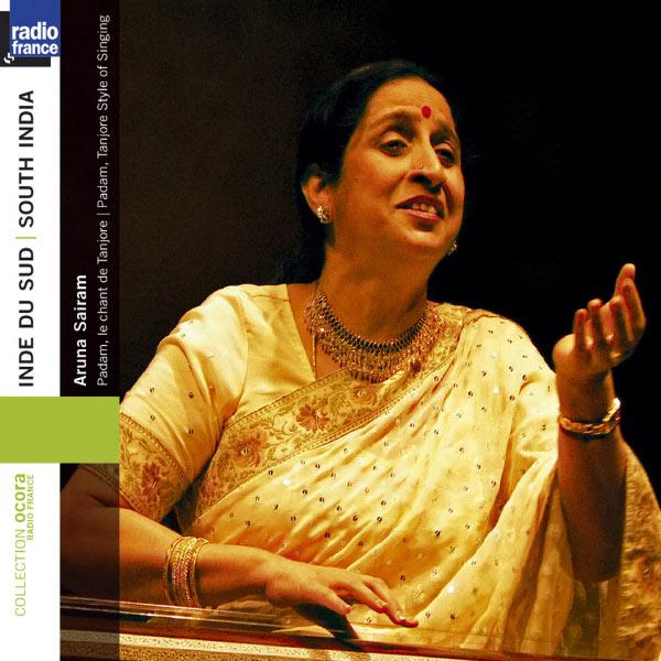 Aruna Sairam - South India: Aruna Sairam