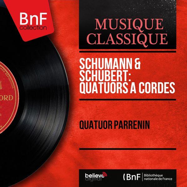 Quatuor Parrenin - Schumann & Schubert: Quatuors à cordes (Mono Version)