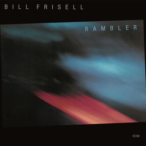 Bill Frisell - Rambler