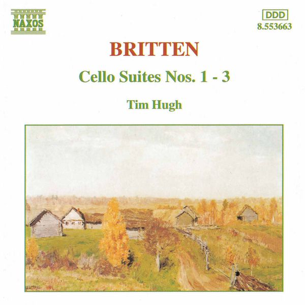 Tim Hugh - Cello Suites Nos. 1-3