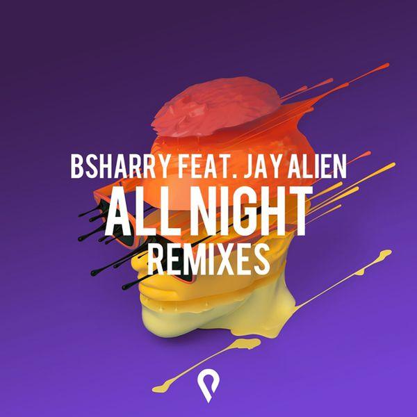 Bsharry - All Night (Remixes)