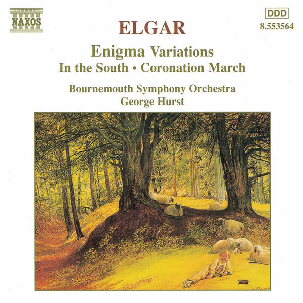 Bournemouth Symphony Orchestra - ELGAR: Enigma Variations / In the South / Coronation March