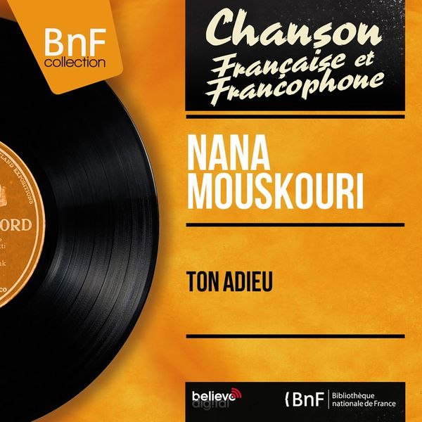 Nana Mouskouri - Ton adieu (Mono Version)