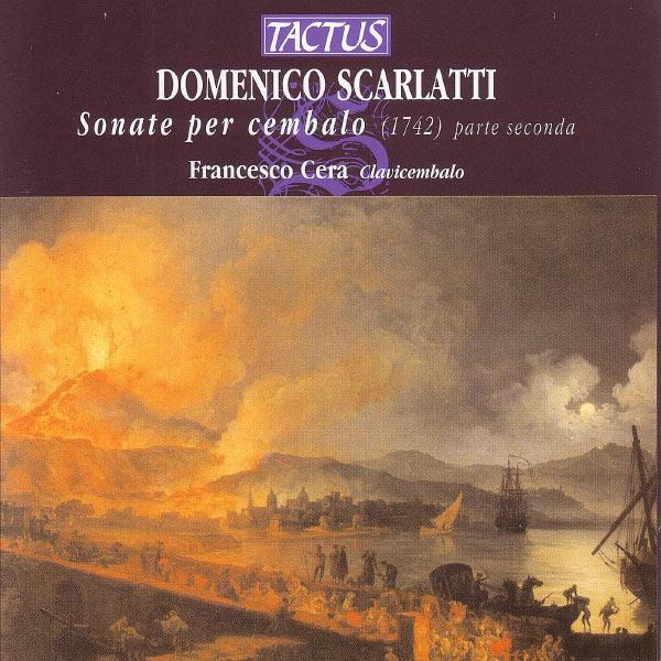 Francesco Cera - Scarlatti: Sonate Per Cembalo - Parte Seconda