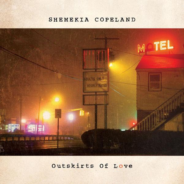 Shemekia Copeland - Outskirts of Love