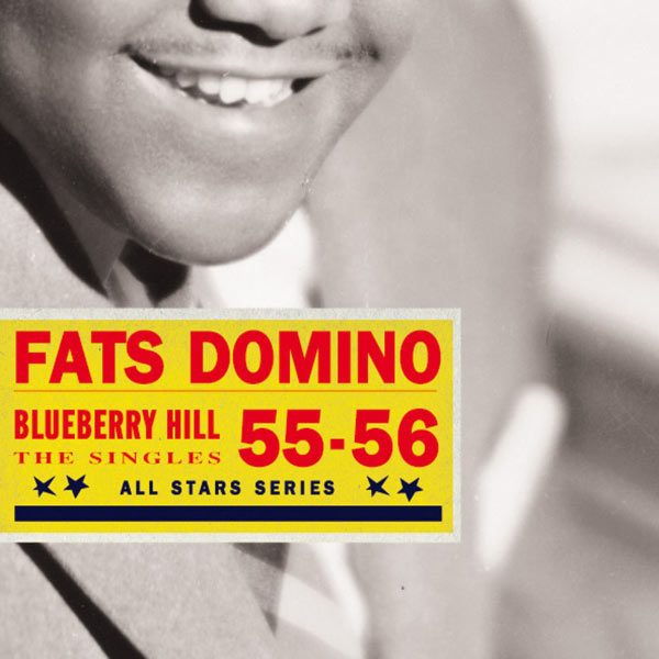 Fats Domino|Saga All Stars: Blueberry Hill / Selected Singles 1955-56