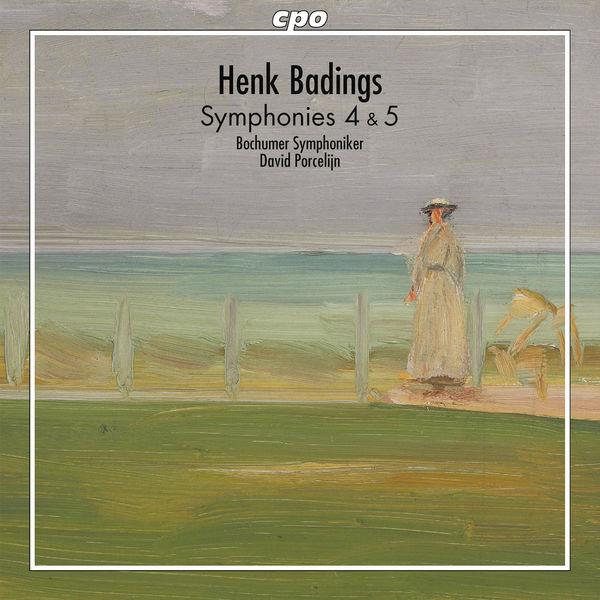 David Porcelijn - Badings: Symphonies Nos. 4 & 5