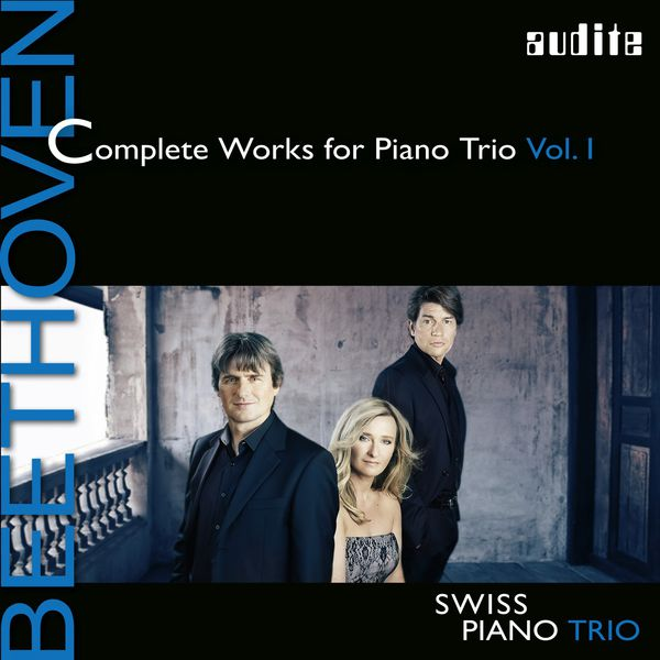 Schweizer Klaviertrio - Swiss Piano Trio - Beethoven: Complete Works for Piano Trio, Vol. 1