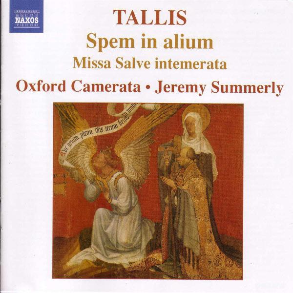 Jeremy Summerly - Tallis : Spem in alium / Missa Salve intemerata