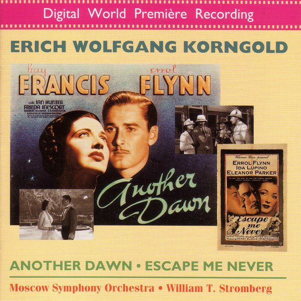 Moscow Philharmonic Orchestra - KORNGOLD: Another Dawn / Escape Me Never