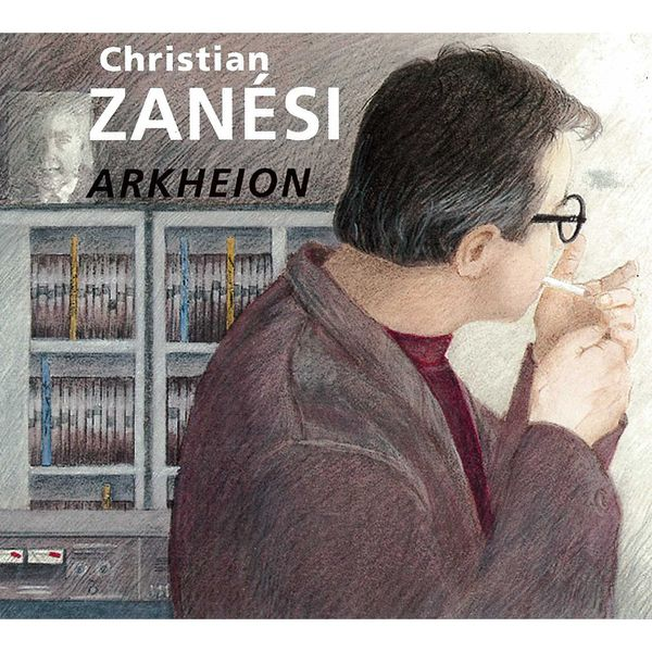 Christian Zanesi - Arkheion