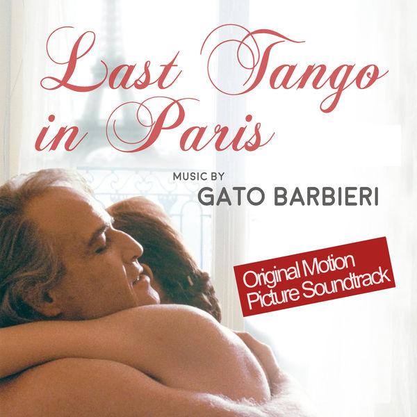 Gato Barbieri - Last Tango In Paris (Le Dernier tango à Paris) - Digitally Remastered