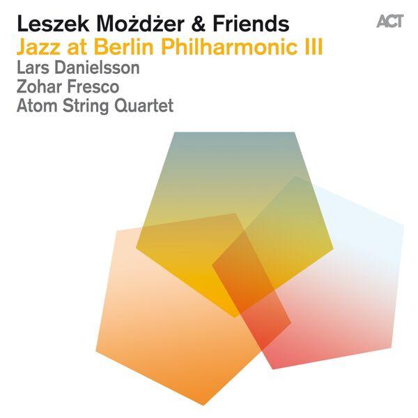Leszek Mozdzer - Jazz at Berlin Philharmonic 3 (Live)
