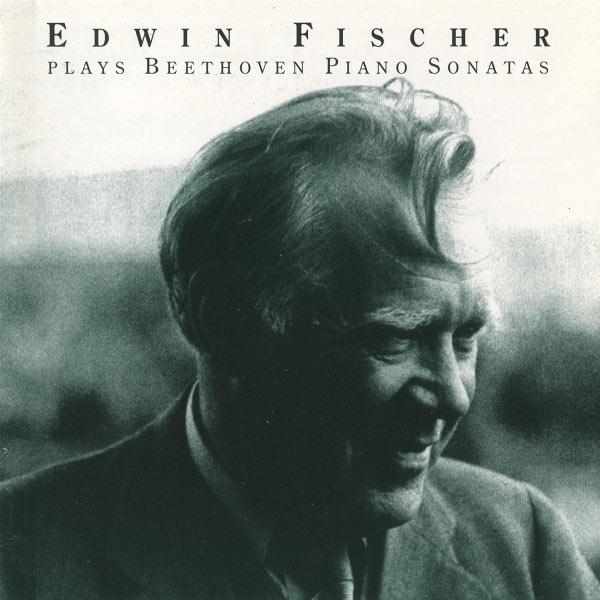 Edwin Fischer - Edwin Fischer plays Beethoven Piano Sonatas (1948-1954)