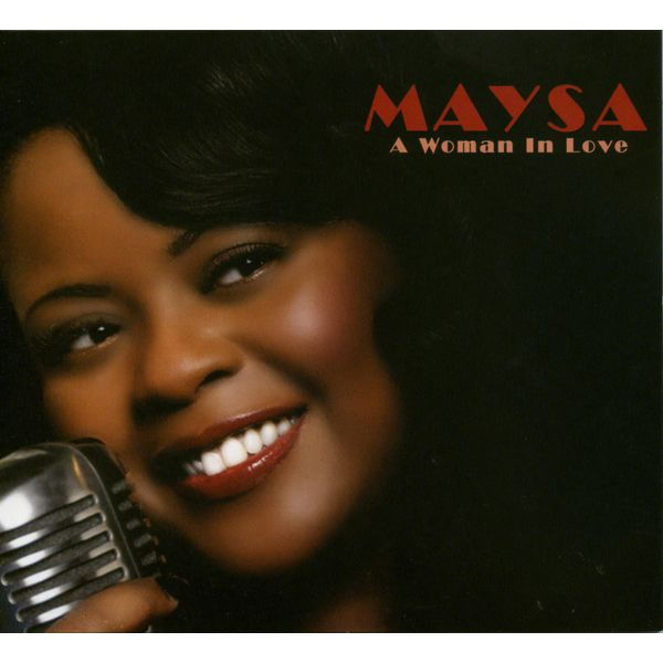Maysa - A Woman In Love
