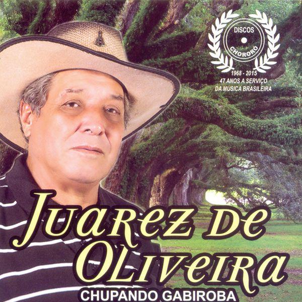 Juarez de Oliveira - Chupando Gabiroba