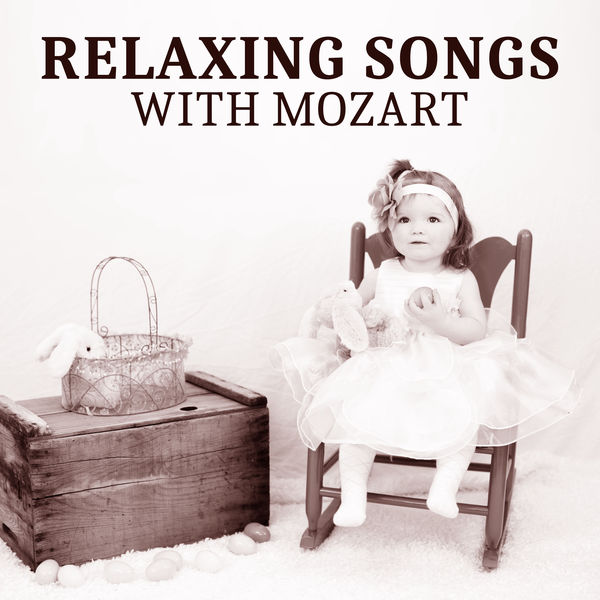 Relaxing Songs Mozart – Classical Music for Baby, Calm ...