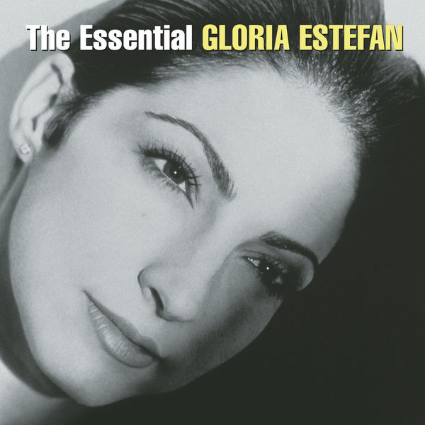 Gloria Estefan - The Essential Gloria Estefan