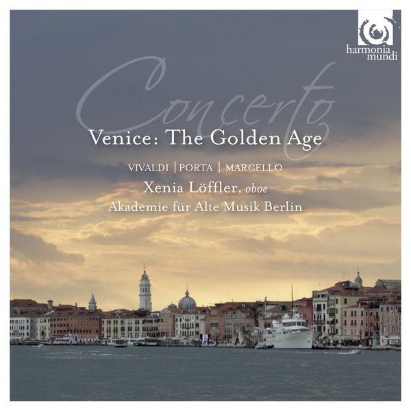 Xenia Löffler - Concerto. Venice : The Golden Age
