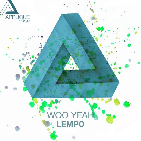 Lempo - Woo Yeah (Original Mix)