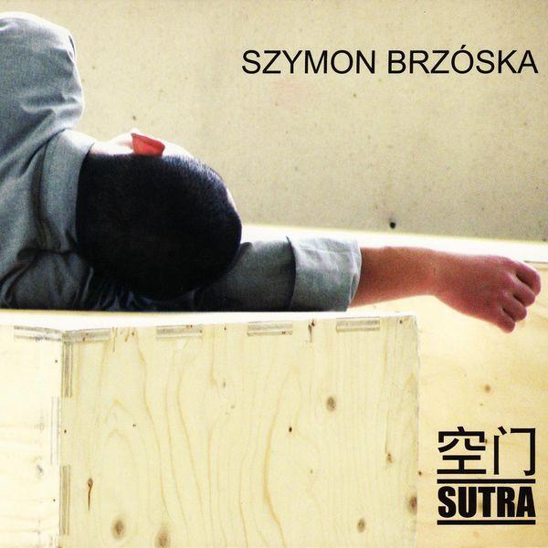 Szymon Brzóska - Sutra