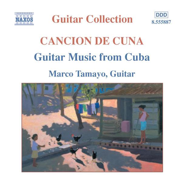 Marco Tamayo - Guitar Music From Cuba