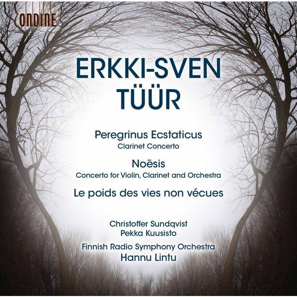 Christoffer Sundqvist - Tüür: Peregrinus ecstaticus - Le poids des vies non vécues - Noēsis