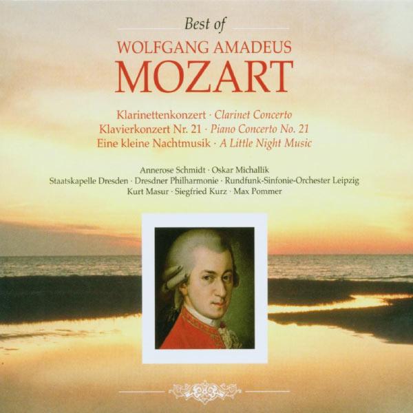 Staatskapelle Dresden - Wolfgang Amadeus Mozart: Klarinettenkonzert, Klavierkonzert Nr. 21, Eine kleine Nachtmusik (Best of Wolfgang Amadeus Mozart: Clarinet Concerto, Piano Concerto No. 21 & A Little Night Music)