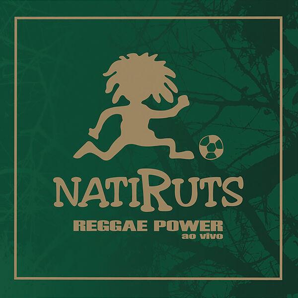 Natiruts - Reggae Power (Ao Vivo)