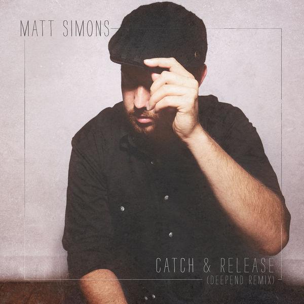 Simons Ratingen catch release matt simons and listen to the album