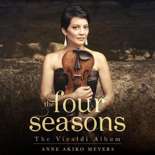 Anne Akiko Meyers - The Four Seasons:The Vivaldi Album
