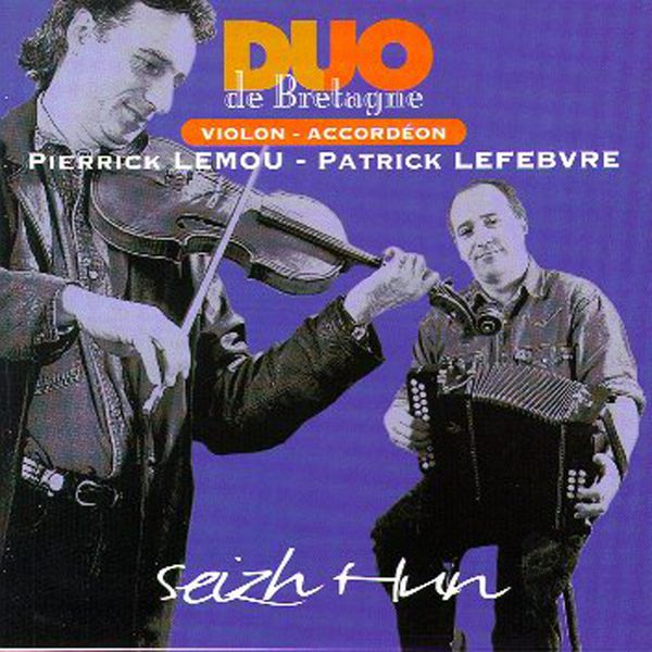Pierrick Lemou - Seizh HunFiddle and Diatonic Accordion- Celtic Instrumentals Music from Brittany - Keltia Musique - Bretagne
