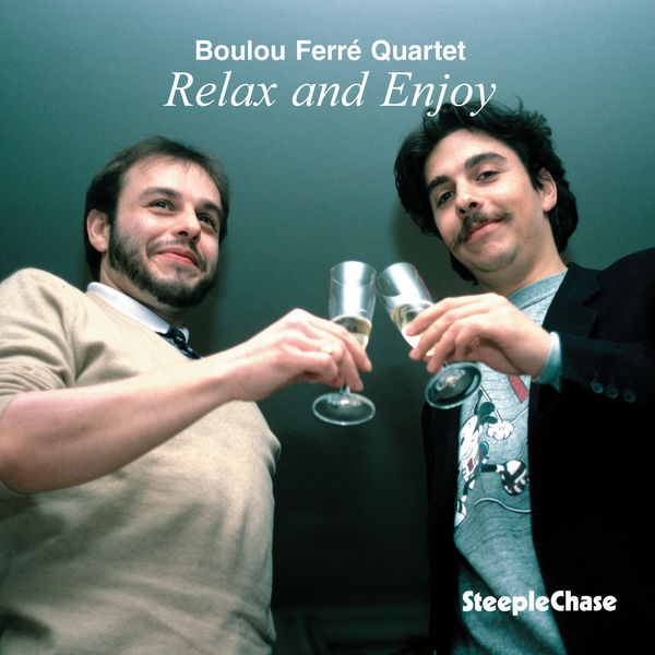 Boulou Ferré - Relax and Enjoy